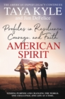 American Spirit : Profiles in Resilience, Courage, and Faith - eBook