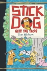 Stick Dog Gets the Tacos - eBook