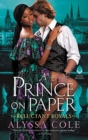 A Prince on Paper : Reluctant Royals - Book