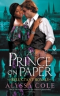 A Prince on Paper : Reluctant Royals - eBook