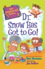 My Weirder-est School #1: Dr. Snow Has Got to Go! - eBook