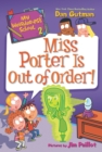My Weirder-est School #2: Miss Porter Is Out of Order! - eBook