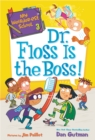 My Weirder-est School #3: Dr. Floss Is the Boss! - eBook