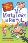 My Weirder-est School #5: Mr. Marty Loves a Party! - eBook