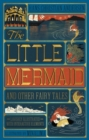 Little Mermaid and Other Fairy Tales, The (Illustrated with Interactive Elements - Book