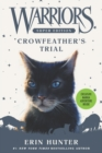 Warriors Super Edition: Crowfeather's Trial - Book