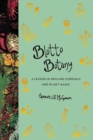 Blotto Botany : A Lesson in Healing Cordials and Plant Magic - Book