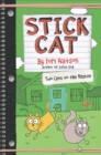 Stick Cat: Two Cats to the Rescue - Book