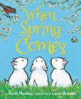 When Spring Comes Board Book - Book
