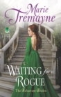 Waiting For a Rogue : The Reluctant Brides - eBook