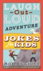 Laugh-Out-Loud Adventure Jokes for Kids - eBook