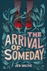 The Arrival of Someday - Book