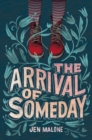 The Arrival of Someday - eBook