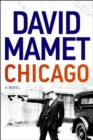 Chicago : A Novel - eBook