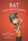 Bat and the End of Everything - eBook