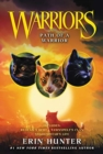 Warriors: Path of a Warrior - Book