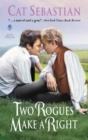 Two Rogues Make a Right : Seducing the Sedgwicks - eBook