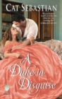 A Duke in Disguise : The Regency Impostors - eBook