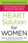 Heart Solution for Women : A Proven Program to Prevent and Reverse Heart Disease - Book