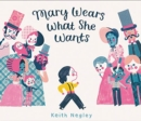 Mary Wears What She Wants - Book