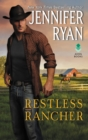 Restless Rancher : Wild Rose Ranch - eBook