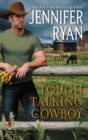 Tough Talking Cowboy : Wild Rose Ranch - eBook