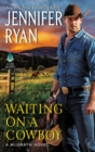 Waiting on a Cowboy - eBook