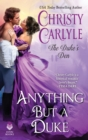 Anything But a Duke : The Duke's Den - eBook