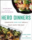 Hero Dinners : Complete One-Pan Meals That Save the Day - Book
