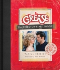 Grease : The Director's Notebook - Book