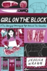 Girl on the Block : A True Story of Coming of Age Behind the Counter - Book