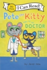 Pete the Kitty Goes to the Doctor - Book
