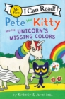 Pete the Kitty and the Unicorn's Missing Colors - Book
