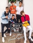 Why Don't We: In the Limelight - Book