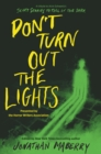 Don't Turn Out the Lights : A Tribute to Alvin Schwartz's Scary Stories to Tell in the Dark - Book