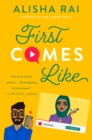 First Comes Like : A Novel - eBook