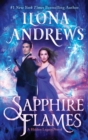 Sapphire Flames : A Hidden Legacy Novel - eBook