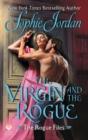 The Virgin and the Rogue : The Rogue Files - Book