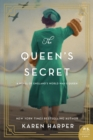 The Queen's Secret : A Novel of England's World War II Queen - eBook