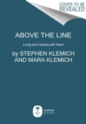 Above the Line : Living and Leading with Heart - Book