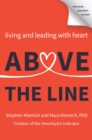 Above the Line : Living and Leading with Heart - eBook