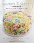 The Magnolia Bakery Handbook : A Complete Guide for the Home Baker