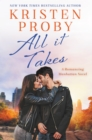 All It Takes : A Romancing Manhattan Novel - eBook