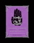 Handful of Stars : A Palmistry Guidebook and Hand-Printing Kit - Book