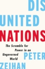 Disunited Nations : The Scramble for Power in an Ungoverned World - eBook