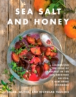 Sea Salt and Honey : Our Greek Way of Life Through 100 Sun-Drenched Recipes