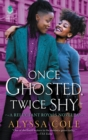 Once Ghosted, Twice Shy : A Reluctant Royals Novella - Book