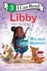 Libby Loves Science: Mix and Measure - Book