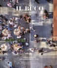 Il Buco : Stories & Recipes