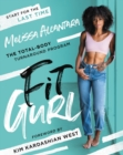 Fit Gurl : The Total-Body Turnaround Program - eBook